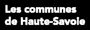 Les communes de Haute-Savoie